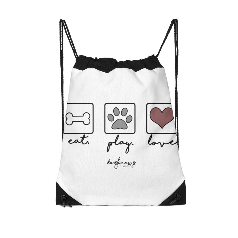 Eat. Play. Love. Accessories Drawstring Bag Bag by DogKnows Shop