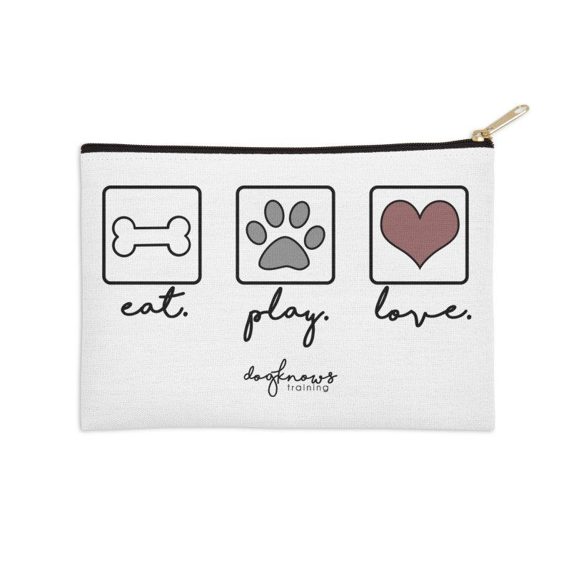 Eat. Play. Love. Accessories Zip Pouch by DogKnows Shop