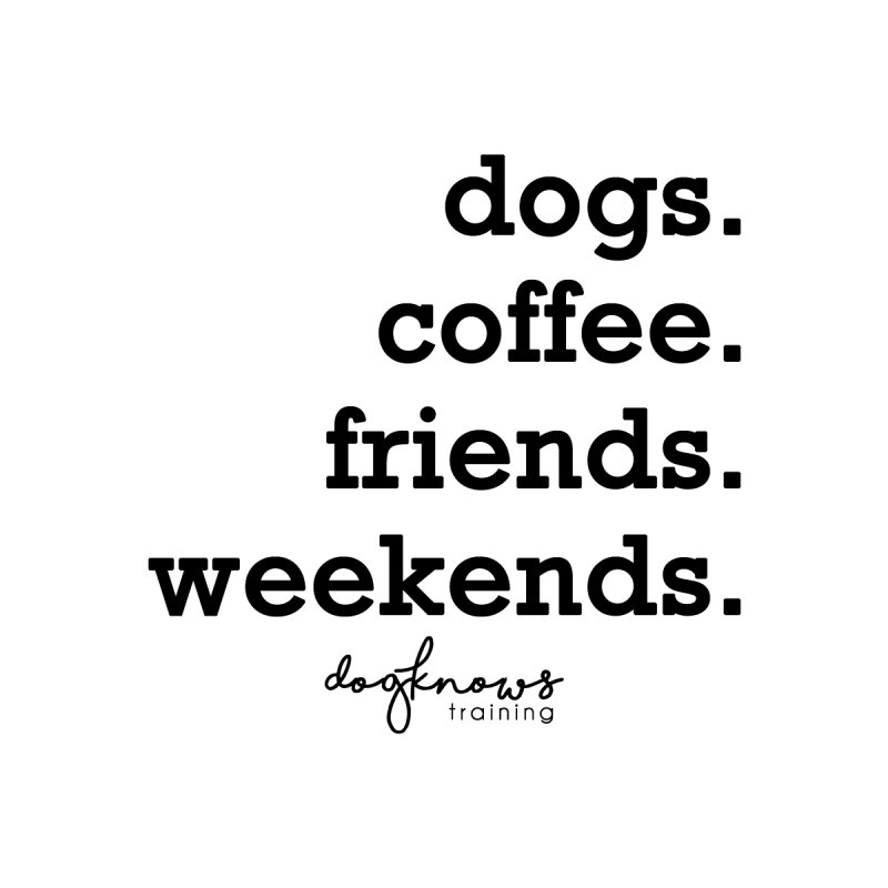 dogs. coffee. friends. weekends. Kids Toddler Longsleeve T-Shirt by DogKnows Shop