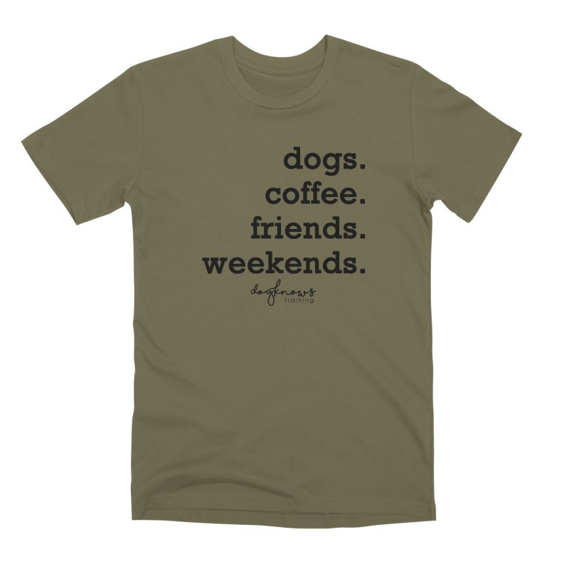 dogs. coffee. friends. weekends. Men's Premium T-Shirt by DogKnows Shop