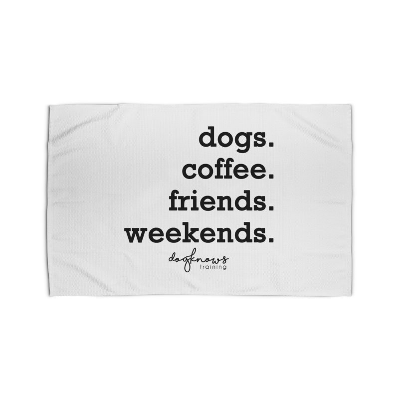 dogs. coffee. friends. weekends. Home Rug by DogKnows Shop