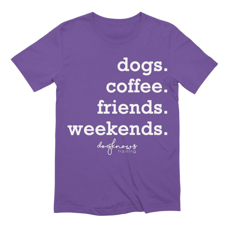 dogs. coffee. friends. weekends. Men's Extra Soft T-Shirt by DogKnows Shop