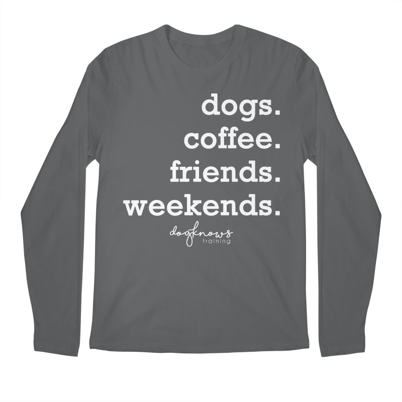 dogs. coffee. friends. weekends. Men's Regular Longsleeve T-Shirt by DogKnows Shop