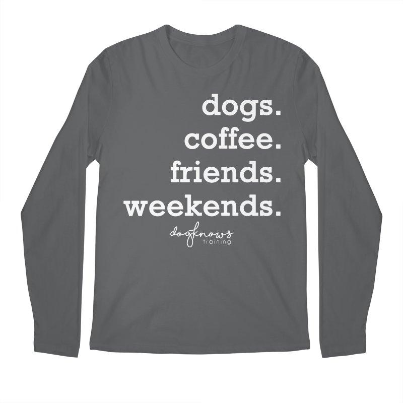 dogs. coffee. friends. weekends. Men's Longsleeve T-Shirt by DogKnows Shop