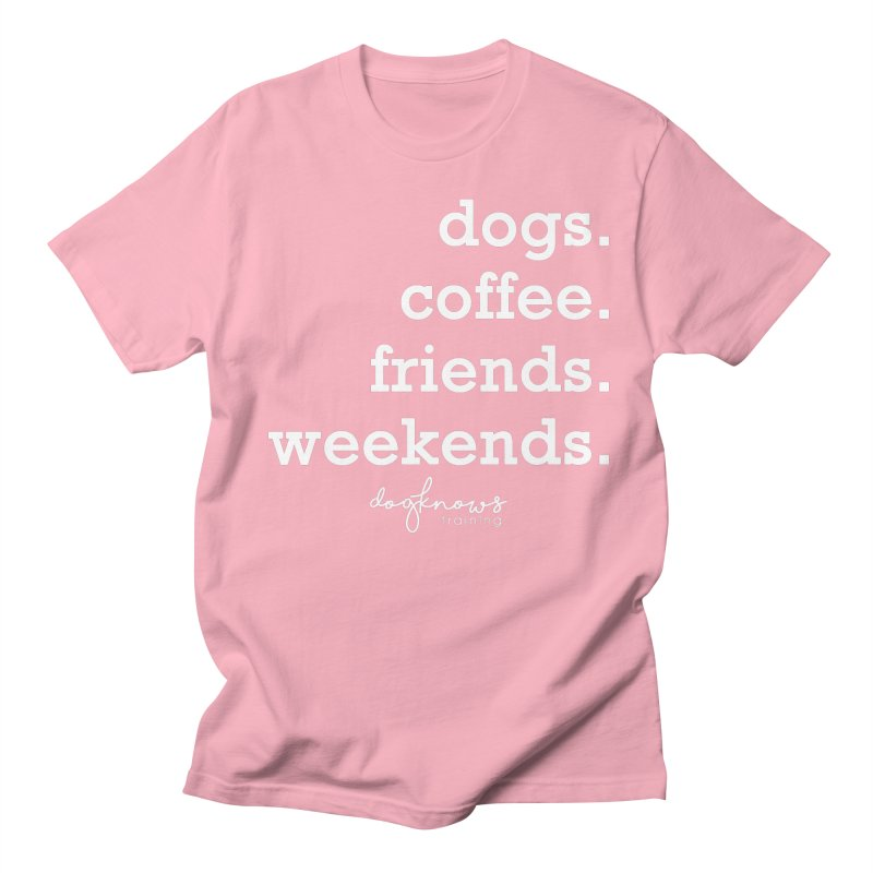 dogs. coffee. friends. weekends. Men's Regular T-Shirt by DogKnows Shop