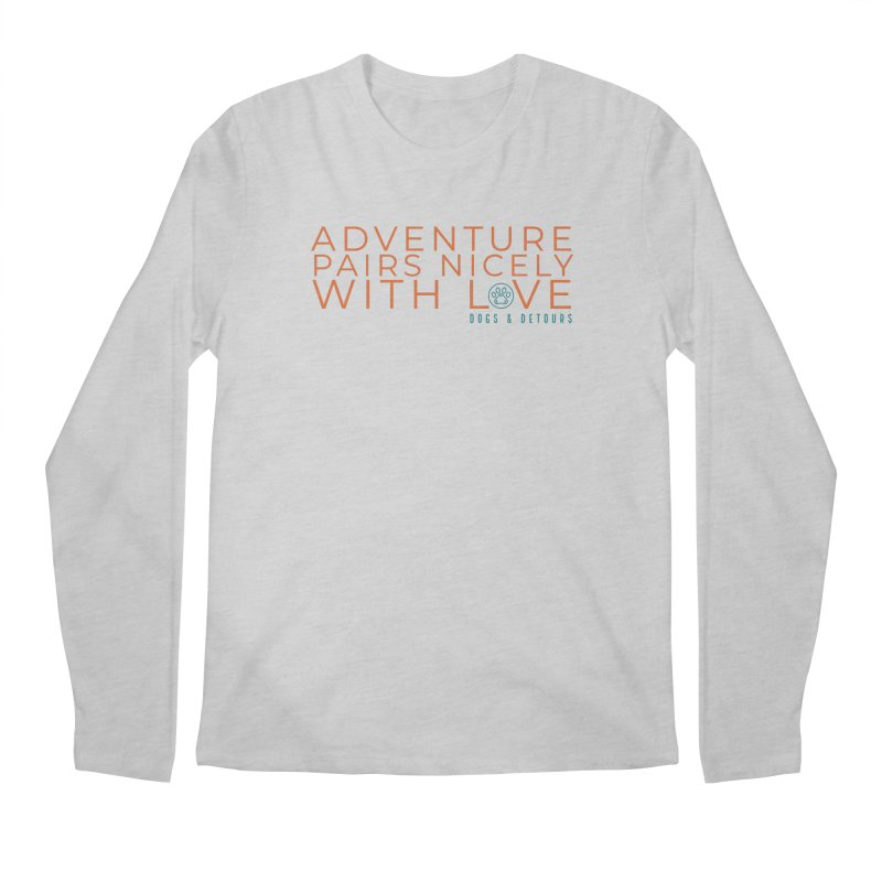 Adventure + Love Men's Longsleeve T-Shirt by Dogs & Detours