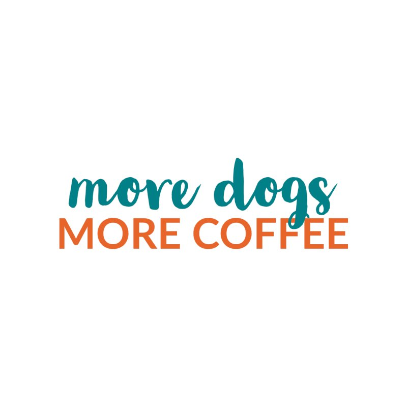 More Coffee Accessories Bag by Dogs & Detours