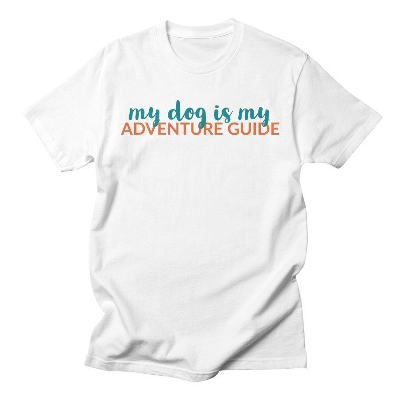 Adventure Guide Men's T-Shirt by Dogs & Detours