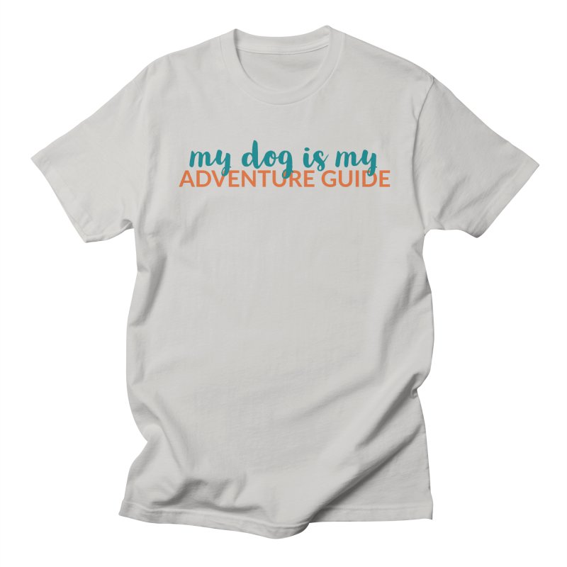 Adventure Guide Men's T-Shirt by Dogs & Detours