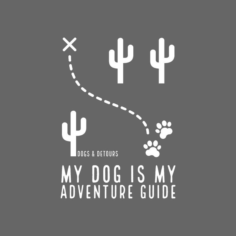 Desert Adventure Guide (white) Men's T-Shirt by Dogs & Detours
