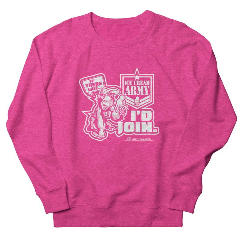 IHB ICE CREAM ARMY Women's French Terry Sweatshirt by Dogwings