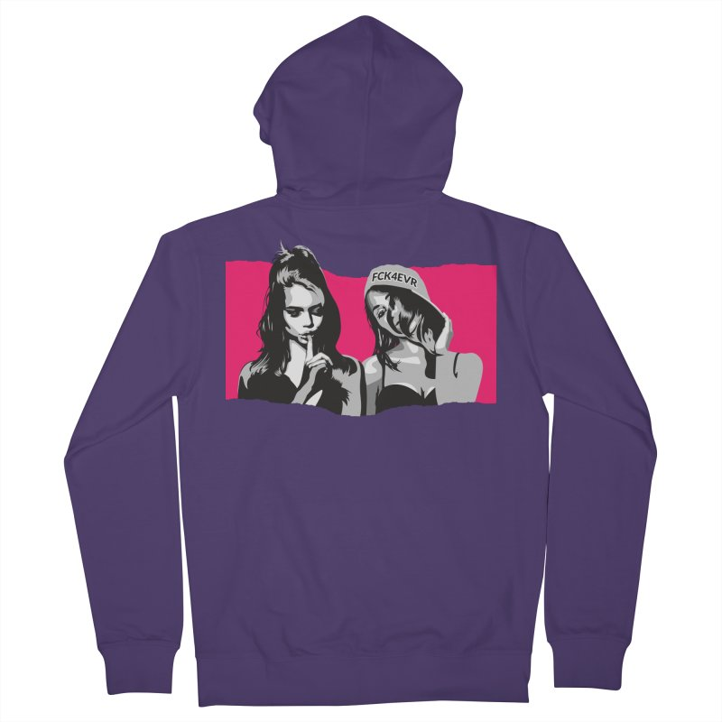 FCK4EVR Women's Zip-Up Hoody by DolceQ's Artist Shop