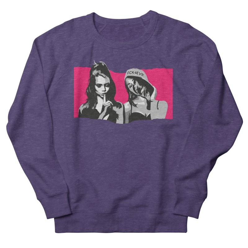 FCK4EVR Men's French Terry Sweatshirt by DolceQ's Artist Shop