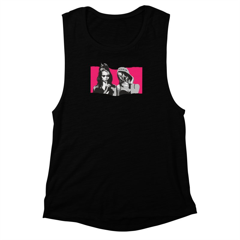 FCK4EVR Women's Muscle Tank by DolceQ's Artist Shop