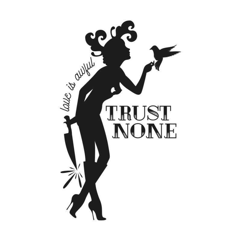 Trust None Women's V-Neck by DolceQ's Artist Shop