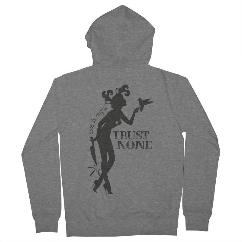 Trust None Men's Zip-Up Hoody by DolceQ's Artist Shop