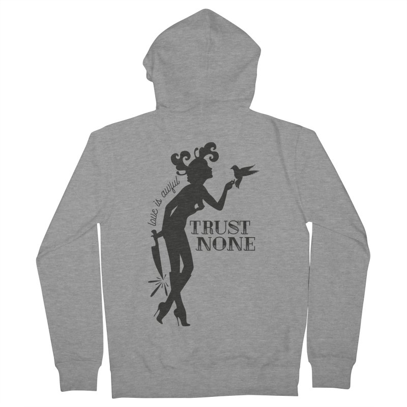 Trust None Men's French Terry Zip-Up Hoody by DolceQ's Artist Shop