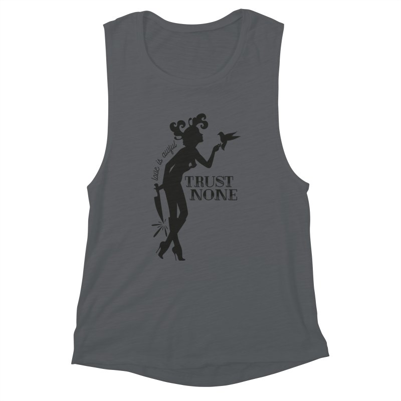 Trust None Women's Tank by DolceQ's Artist Shop