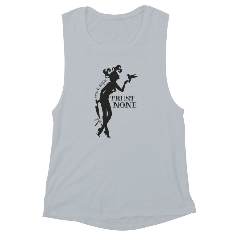 Trust None Women's Muscle Tank by DolceQ's Artist Shop