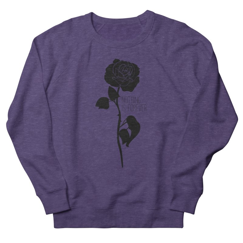 Nothing 4EVR Women's French Terry Sweatshirt by DolceQ's Artist Shop