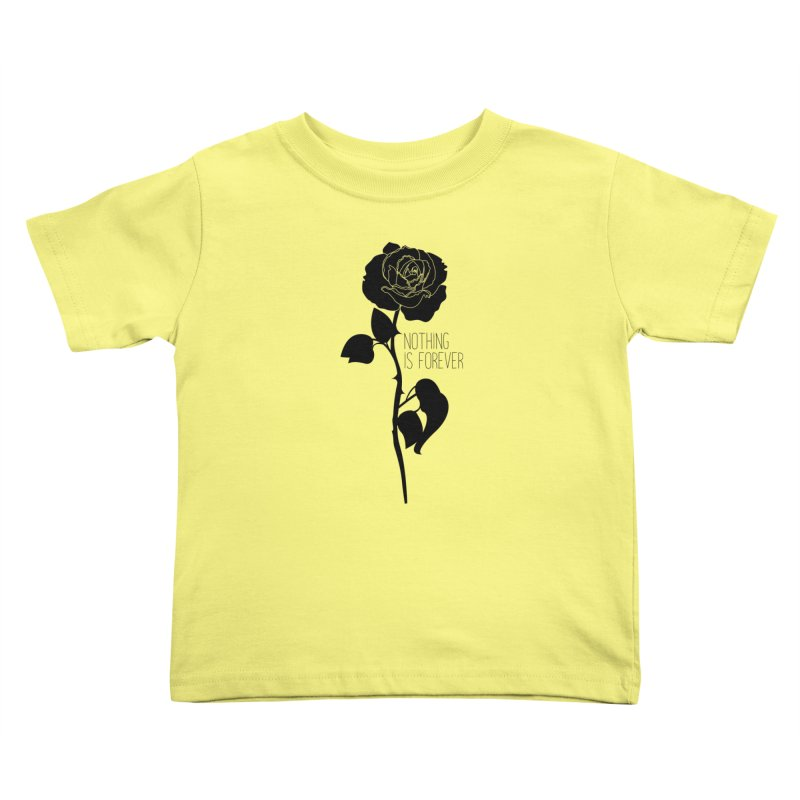 Nothing 4EVR Kids Toddler T-Shirt by DolceQ's Artist Shop