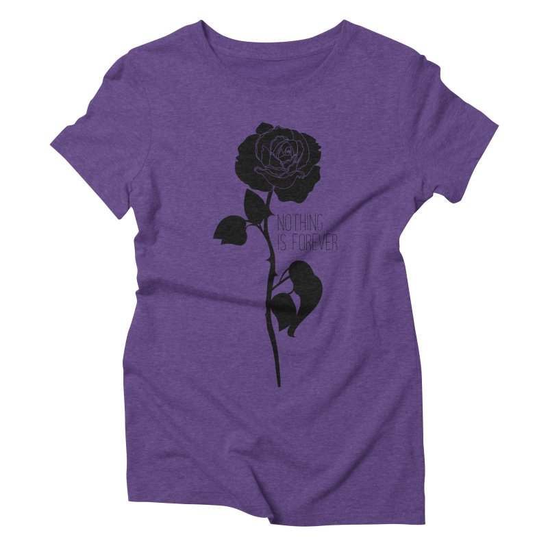 Nothing 4EVR Women's Triblend T-Shirt by DolceQ's Artist Shop