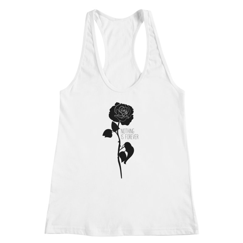Nothing 4EVR Women's Racerback Tank by DolceQ's Artist Shop