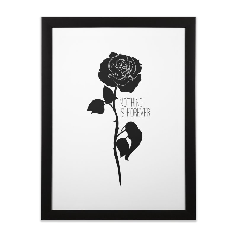 Nothing 4EVR Home Framed Fine Art Print by DolceQ's Artist Shop