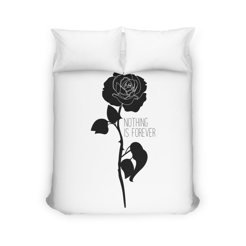 Nothing 4EVR Home Duvet by DolceQ's Artist Shop