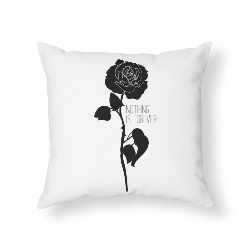 Nothing 4EVR Home Throw Pillow by DolceQ's Artist Shop