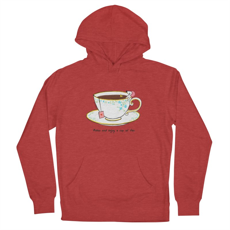 Relax & Enjoy a Cup of Tea Women's Pullover Hoody by Dollgift by Charllotte Ashlie