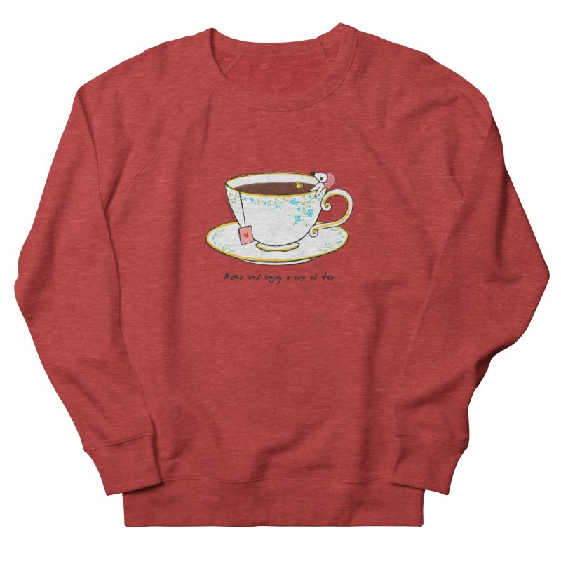 Relax & Enjoy a Cup of Tea Women's Sweatshirt by Dollgift by Charllotte Ashlie