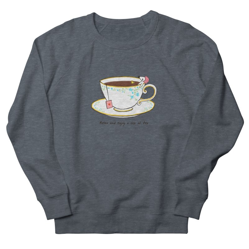 Relax & Enjoy a Cup of Tea Men's Sweatshirt by Dollgift by Charllotte Ashlie