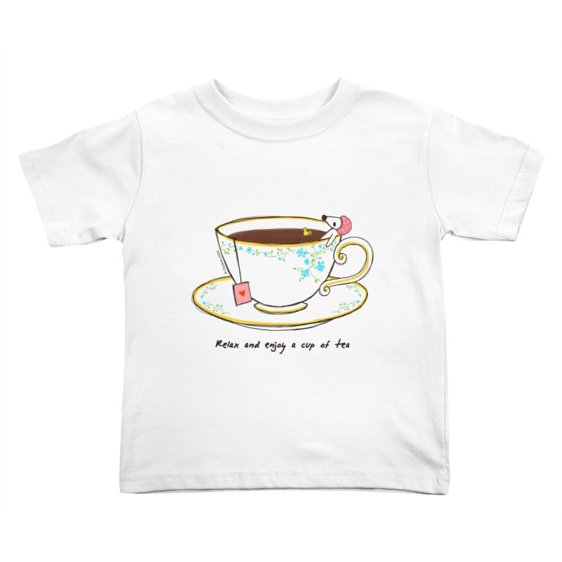 Relax & Enjoy a Cup of Tea Kids Toddler T-Shirt by Dollgift by Charllotte Ashlie
