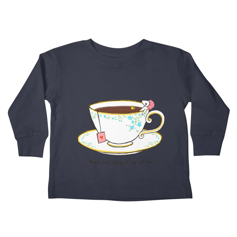 Relax & Enjoy a Cup of Tea Kids Toddler Longsleeve T-Shirt by Dollgift by Charllotte Ashlie