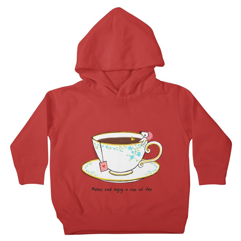 Relax & Enjoy a Cup of Tea Kids Toddler Pullover Hoody by Dollgift by Charllotte Ashlie