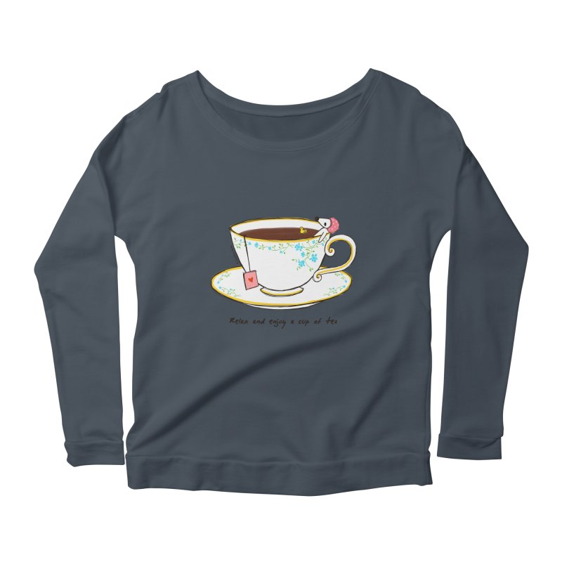 Relax & Enjoy a Cup of Tea Women's Longsleeve Scoopneck  by Dollgift by Charllotte Ashlie