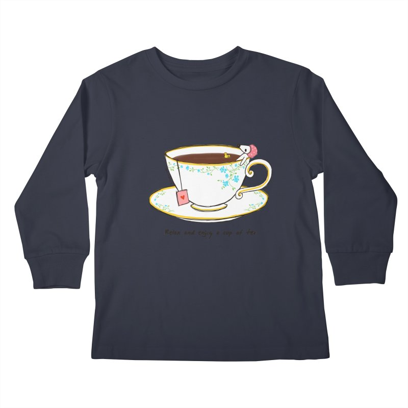 Relax & Enjoy a Cup of Tea Kids Longsleeve T-Shirt by Dollgift by Charllotte Ashlie