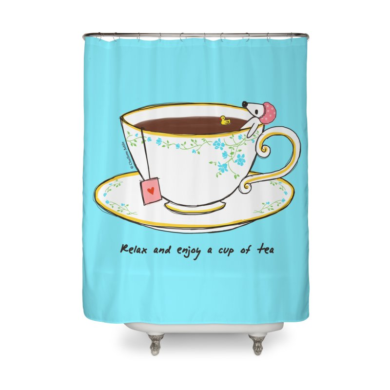 Relax & Enjoy a Cup of Tea Home Shower Curtain by Dollgift by Charllotte Ashlie