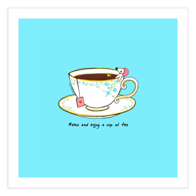 Relax & Enjoy a Cup of Tea Home Fine Art Print by Dollgift by Charllotte Ashlie