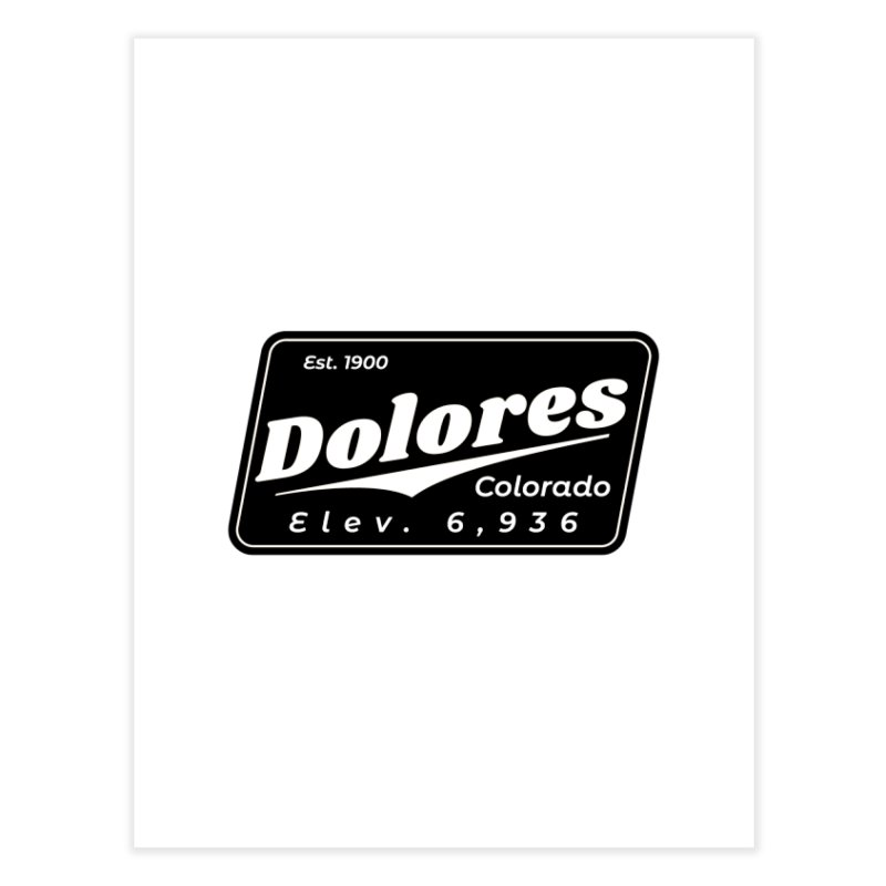 Dolores Beer Home Fine Art Print by dolores outfitters's Artist Shop