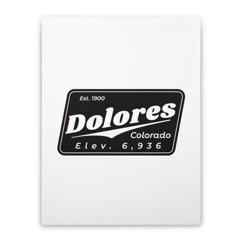 Dolores Beer Home Stretched Canvas by dolores outfitters's Artist Shop