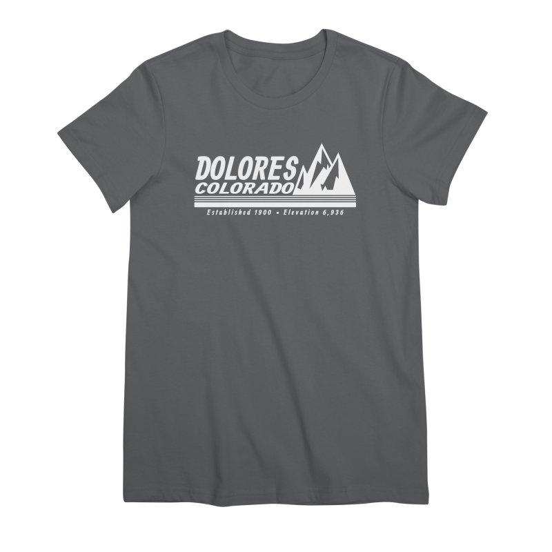Dolores Colorado Elev. Women's Premium T-Shirt by dolores outfitters's Artist Shop