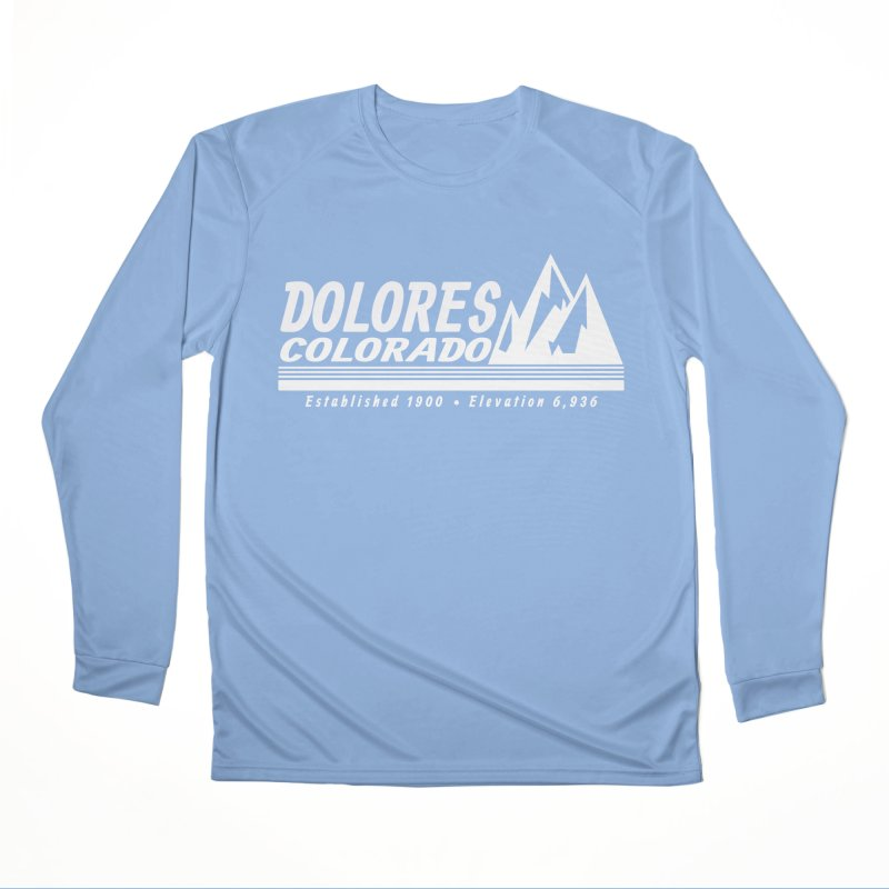 Dolores Colorado Elev. Women's Performance Unisex Longsleeve T-Shirt by dolores outfitters's Artist Shop
