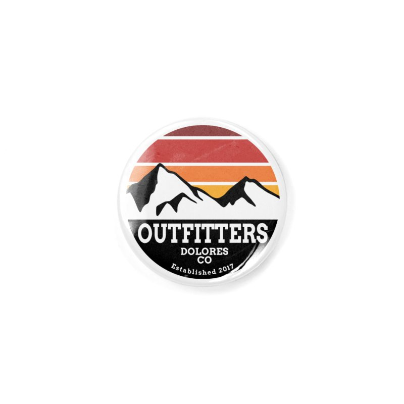Dolores Outfitters Sunset Logo Accessories Button by dolores outfitters's Artist Shop