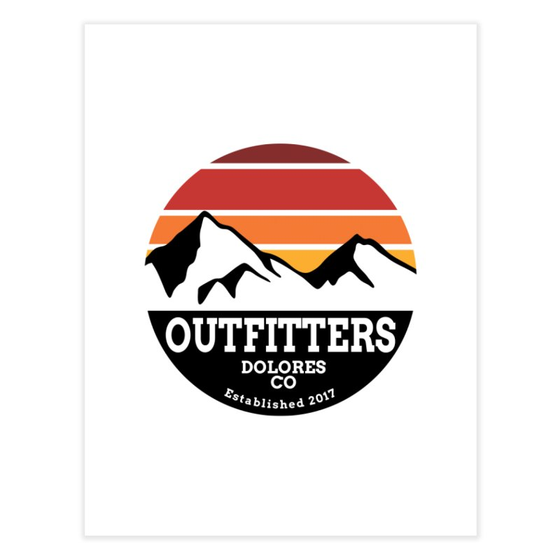 Dolores Outfitters Sunset Logo Home Fine Art Print by dolores outfitters's Artist Shop