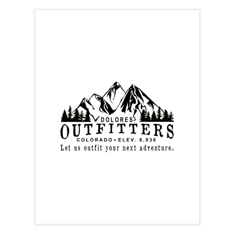 Dolores Outfitters Logo Home Fine Art Print by dolores outfitters's Artist Shop