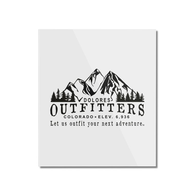 Dolores Outfitters Logo Home Mounted Acrylic Print by dolores outfitters's Artist Shop