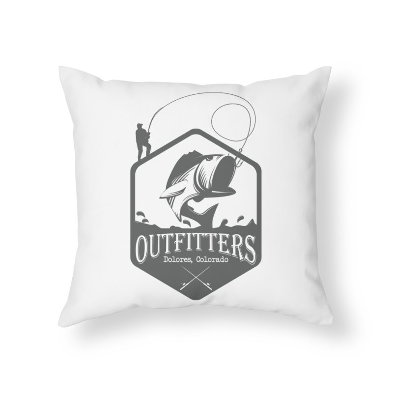 Outfitters Fishing Home Throw Pillow by dolores outfitters's Artist Shop