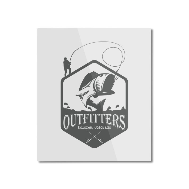 Outfitters Fishing Home Mounted Aluminum Print by dolores outfitters's Artist Shop